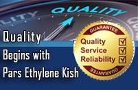 Quality Begins with Pars Ethylene Kish